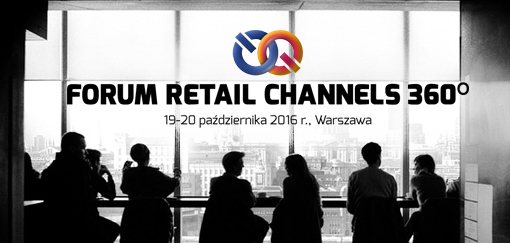 RETAIL CHANNELS 360° FORUM